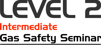 Level Two – Intermediate Gas Safety Seminar