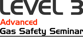 Level Three – Advanced Gas Safety Seminar